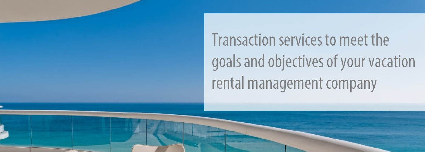 Vacation Rental Company Purchase & Sale Transaction Advisory Services